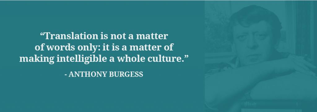 Anthony Burgess translation quote