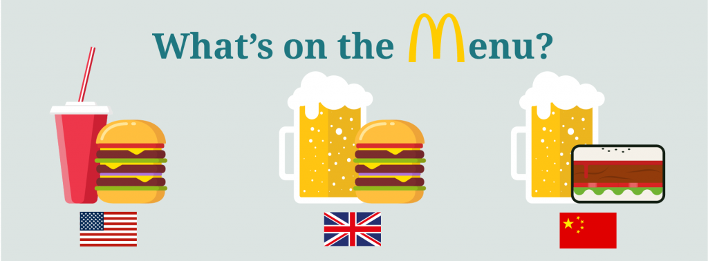 McDonalds serves different menu items in different countries