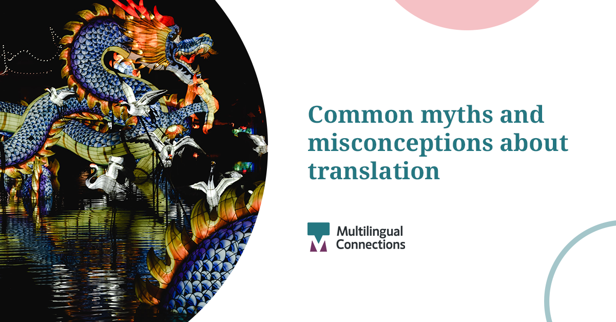 Common Myths and Misconceptions about Translation